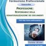 Professione: Responsabile della dematerializzazione dei documenti